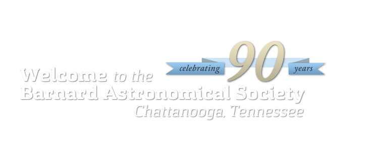 Welcome to the Barnard Astronomical Society of Chattanooga, Tennessee